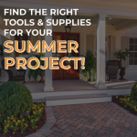 The Right Tools For Your Summer Project