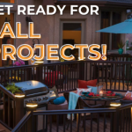 Ready to Start Your Fall Projects?